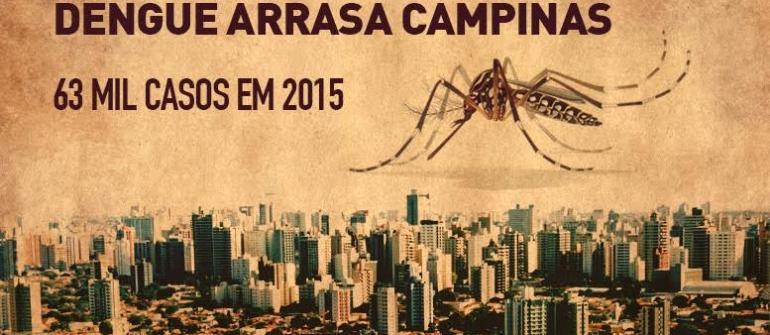 DENGUE ARRASA CAMPINAS: 63 MIL CASOS EM 2015